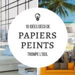 10 idées déco de papier peint trompe l'oeil