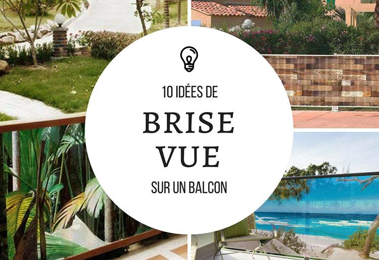 Brise Vue Balcon 10 Idees Decoratives Pour L Exterieur