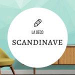 La déco scandinave à portée de tous
