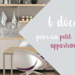 6 inspirations déco pour un petit appartement